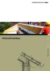 Informationsdienst Holz: Holzrahmenbau - 2. überarbeitete Auflage